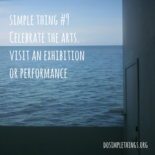 Simple Thing No.9-Celebrate the arts